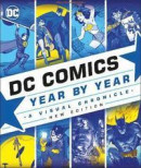 DC Comics Year By Year New Edition -- Bok 9780241364956
