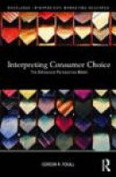 Interpreting Consumer Choice, The Behavioural Perspective Model -- Bok 9780415477604