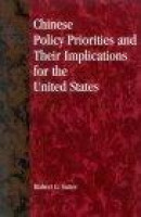 Chinese Policy Priorities and Their Implications for the United States -- Bok 9780847698530