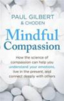 Mindful Compassion -- Bok 9781472119902