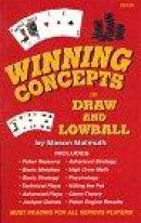 Winning Concepts in Draw and Lowball -- Bok 9781880685075