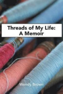 Threads of My Life -- Bok 9781984500908
