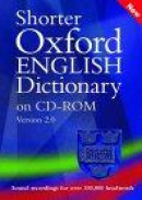 Shorter Oxford English Dictionary (fifth Edition) on CD-ROM -- Bok 9780198606130