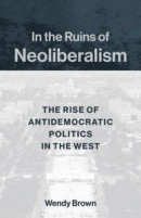 In the Ruins of Neoliberalism -- Bok 9780231193856