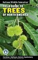 National Wildlife Federation Field Guide to Trees of North America -- Bok 9781402738753