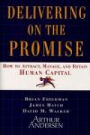 Delivering on the Promise -- Bok 9780684831725
