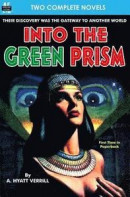 Into the Green Prism & Wanderers of the Wolf Moon -- Bok 9781612872469