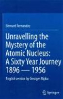 Unravelling the Mystery of the Atomic Nucleus -- Bok 9781461441809