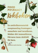 Food Pharmacy : kokboken -- Bok 9789174246827