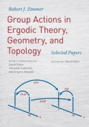 Group Actions In Ergodic Theory, Geometry, And Topology - Selected Papers -- Bok 9780226568133