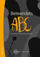 Beteendets ABC - En introduktion till behavioristisk psykoterapi -- Bok 9789144136639