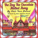 The Day the Chocolate Melted Away -- Bok 9780998959863